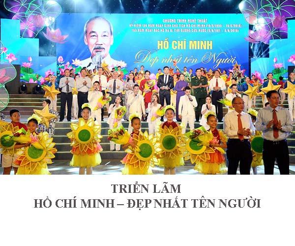 """Triển lãm """"Hồ Chí Minh – Đẹp nhất tên người"""""""