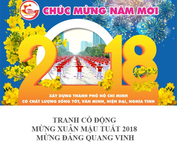 TRANH CỔ ĐỘNG MỪNG XUÂN MẬU TUẤT 2018 - MỪNG ĐẢNG QUANG VINH