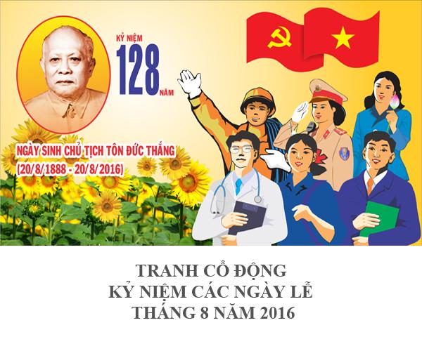 TRANH CỔ ĐỘNG KỶ NIỆM CÁC NGÀY LỄ THÁNG 8 NĂM 2016