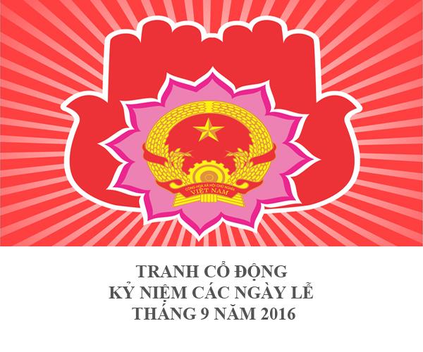 TRANH CỔ ĐỘNG KỶ NIỆM CÁC NGÀY LỄ THÁNG 9 NĂM 2016